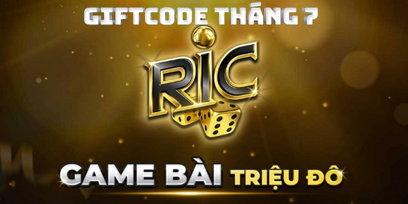 Giftcode từ Ricwin tháng 7